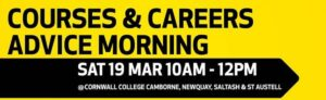 Courses & Careers Advice Events with The Cornwall College Group 19 March