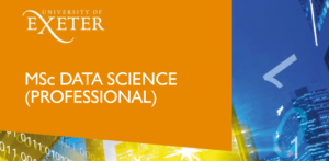 MSc Data Science (Professional) - University of Exeter