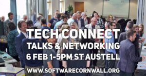 Book your Place! Tech Connection Event Feb 2018 -  Lightning Talks and Networking with Cornwall's Tech Sector, 6th Feb, St Austell
