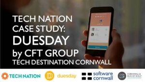 CFT Group present FinTech solution Duesday - Tech Destination Cornwall #CaseStudy #technation #wearetechnation