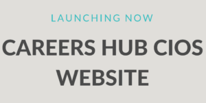 Careers Hub CIOS Launches New Website